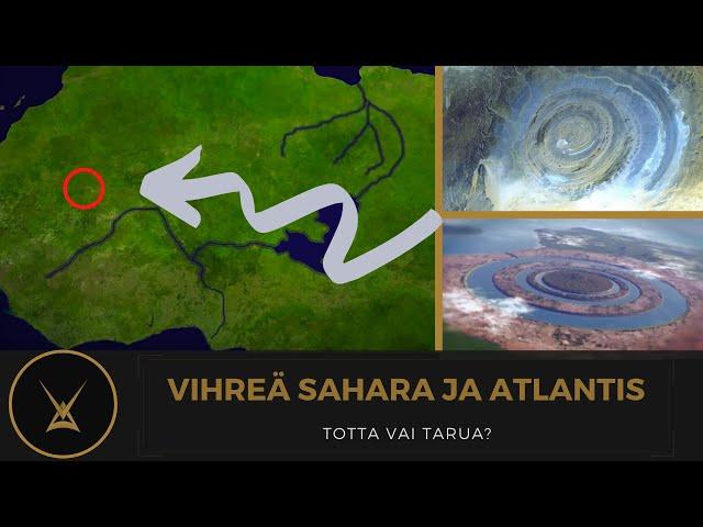 Vihreä Sahara ja Atlantis - totta vai tarua?