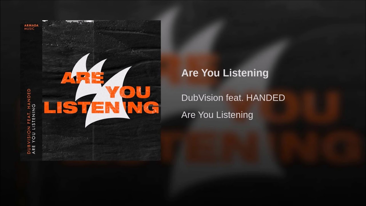 DubVision feat. HANDED – Are You Listening ile ilgili görsel sonucu