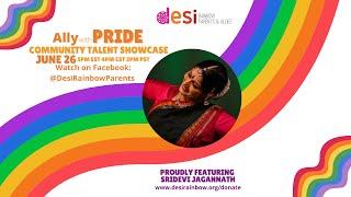 Ally with Pride Community Talent Showcase: Sridevi Jagannath
