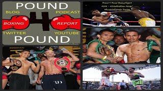 Pound 4 Pound Boxing Report #248 - #CrawfordKhan Recap/#RungvisaiEstrada Preview