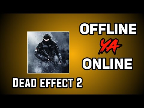 Dead Effect 2 Game