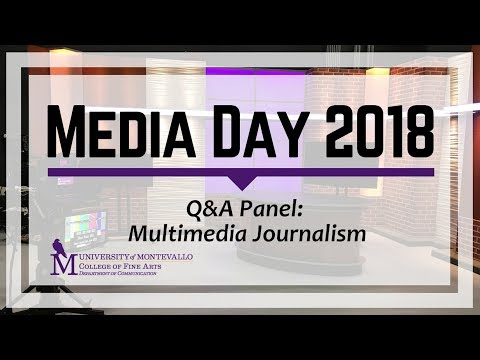 Media Day 2018: Multimedia Journalism Q&A Panel