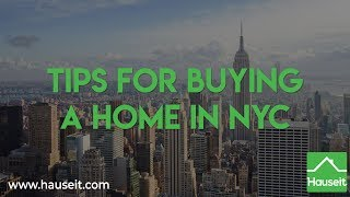 Tips for Buying a Home in NYC (2019) | Hauseit® New York City