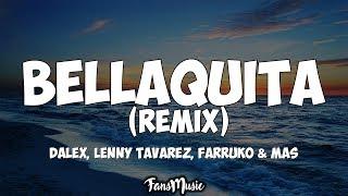 Dalex, Lenny Tavarez - Bellaquita Remix (Letra/Lyrics) ft. A...