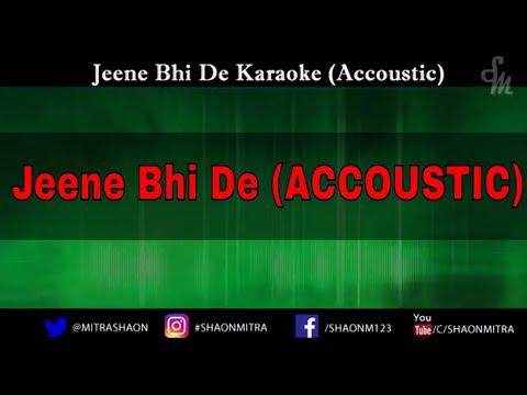 Jeene Bhi De Duniya Hume Karaoke (Accoustic) | Piano Accompaniment | Instrumental
