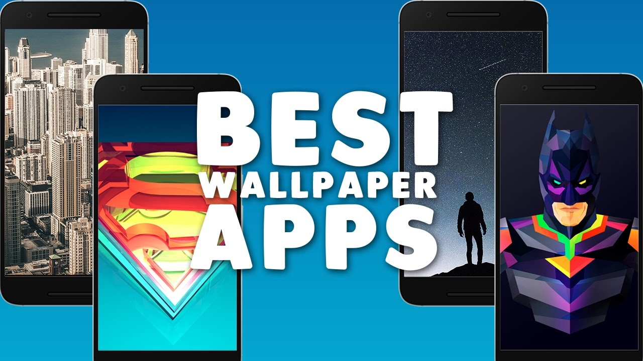 Best Wallpaper Apps For Android 2017