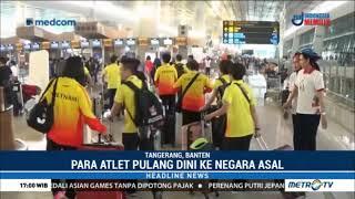 Download Video Atlet Peserta Asian Games Mulai Kembali ke Negaranya MP3 3GP MP4