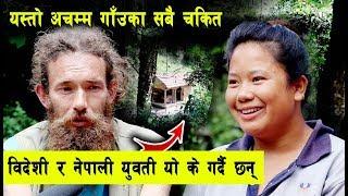 बिदेशी र नेपाली युवती मिलेर काभ्रेमा यस्तो अचम्म, गाउका सबैलाई चकित पर्दै | Charlie Baba in Nepal