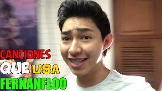 Canciones QUE Usa FERNANFLOO CANCIONES 1500