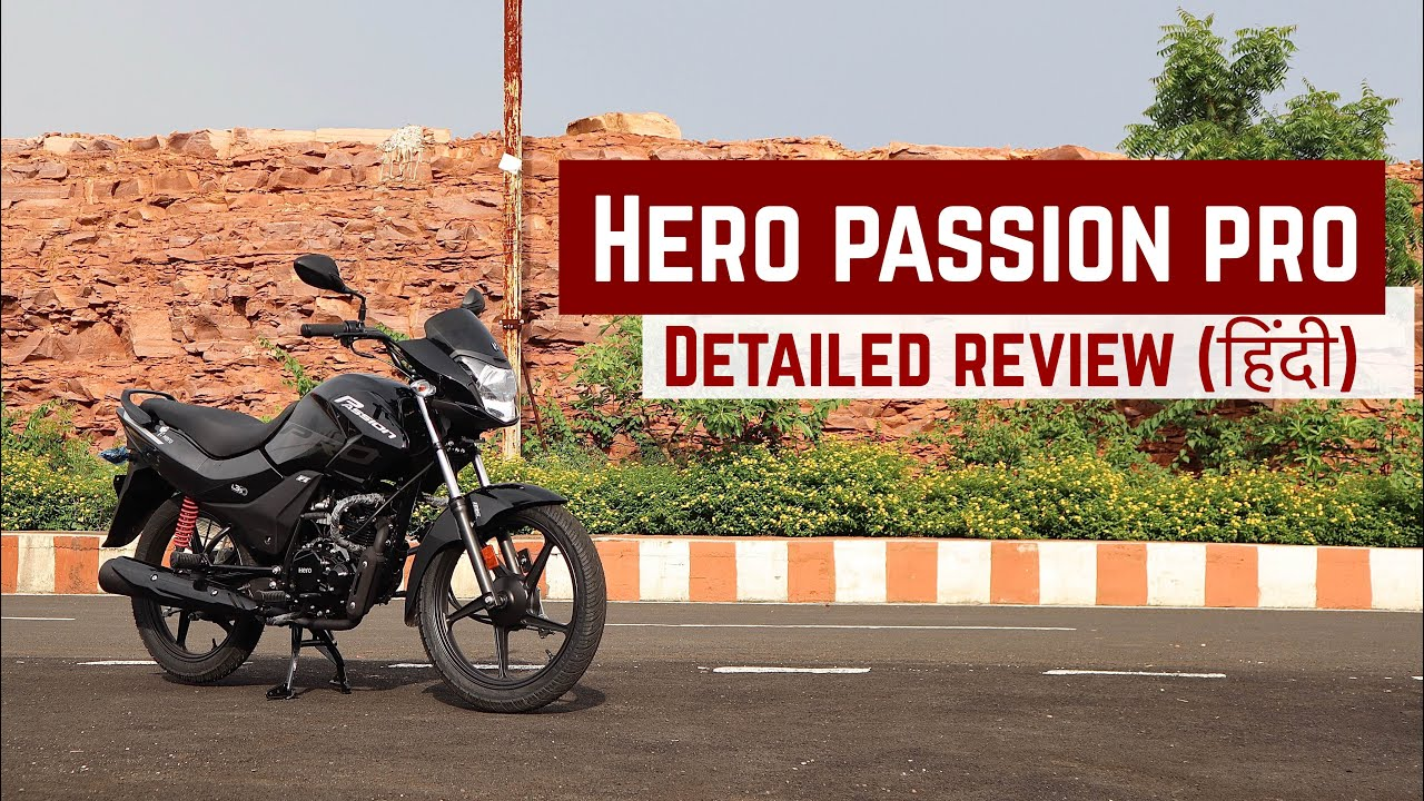 Hero Passion Pro 2020 BS6 | Detailed review