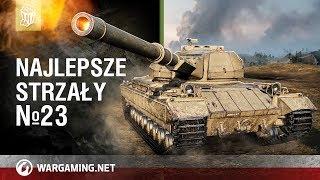 Najlepsze strzały №23 [World of Tanks Polska]