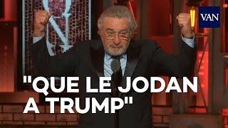 "Robert de Niro: ""Que le jodan a Trump"""