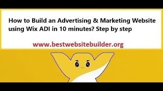 How to build an Advertising & Marketing Website using Wix ADI in 10 minutes? Step by step
