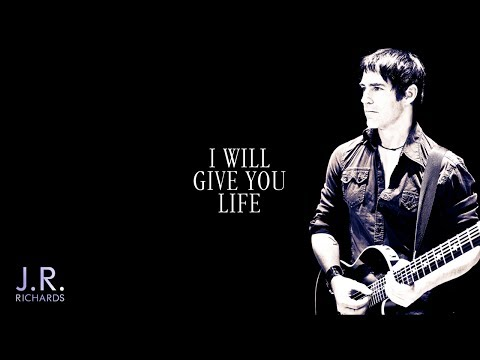 I Will Give You Life - JR Richards (official)