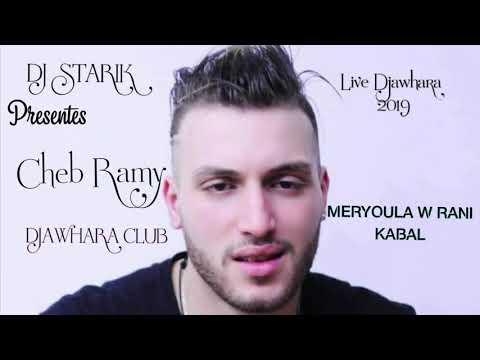 Cheb Rami Meryoula w rani Kabal live djawhara