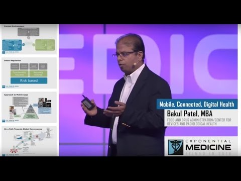 The FDA's Bakul Patel - Software as a Medical Device | Exponential Medicine