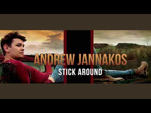 Stick Around - Andrew Jannakos