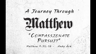 A Journey with Matthew  - Compassionate Pursuit