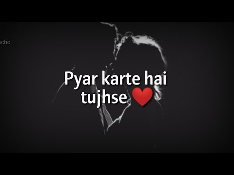 Pyar Karte Hai Tujhse ❤ Very Romantic Hindi Shayari ❤ Romantic Shayari ❤ Love Shayari