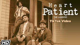 Heart Patient |TikTok Videos |The Landers |Western Penduz|Rabb Sukh Rakhey|Latest Punjabi Songs 2020