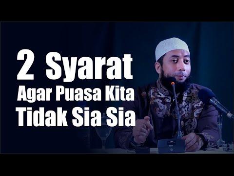 Ustadz Khalid Basalamah | Apa Dua Syarat Agar Puasa Kita Tidak Sia Sia