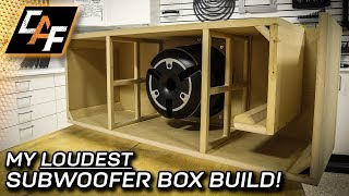 WHOA LOUD! Subwoofer Box Build - Step-by-Step