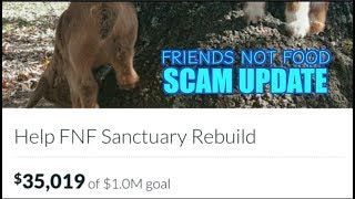 "Update to ""Friends Not Food Sanctuary"" Scam"
