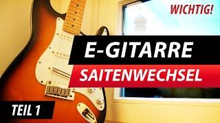 Wichtig (!) Saiten Aufziehen E-Gitarre & richtiges Wechseln Video 1/2