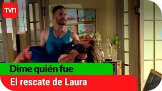 El rescate de Laura | Dime quién fue - T1E86