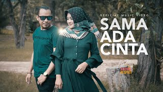 SAMA ADA CINTA - Andra Respati feat. Gisma Wandira (Official Music Video)