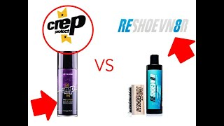 CREP PROTECT VS RESHOEVN8R