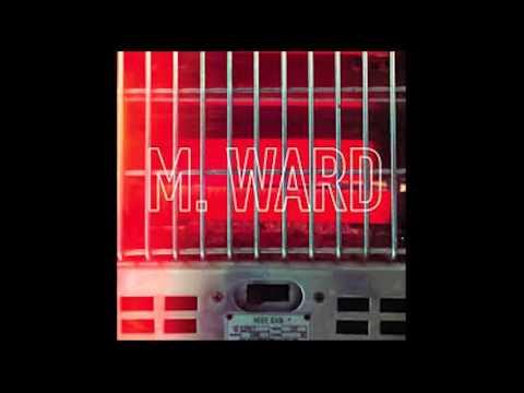 Pirate Dial, M Ward.