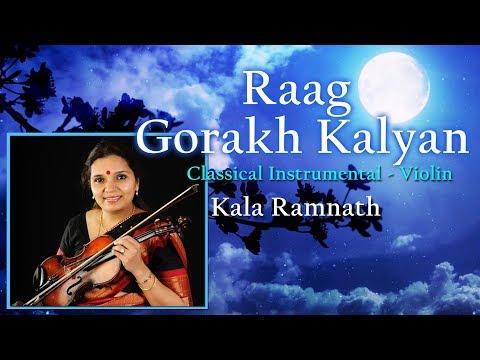 Raag Gorakh Kalyan - Kala Ramnath- Violin