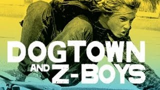 Dogtown and Z-Boys Film [Completo Subtitulado Español]