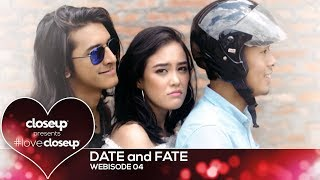 #LoveCloseup | Webisode 04 - Date and Fate by Closeup
