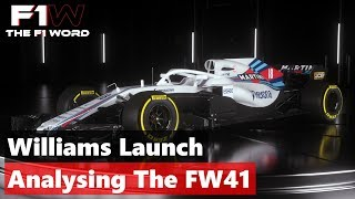 Williams Launch: Analysing The FW41