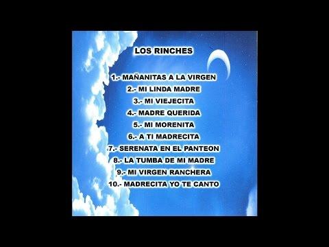 Los Rinches - A Ti Madrecita