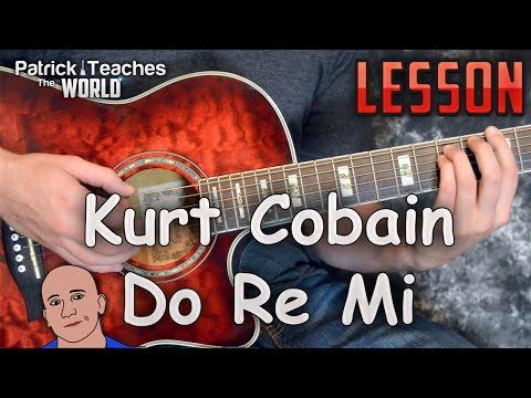 Kurt Cobain-Do Re Mi-Guitar Lesson-Tutorial-How to Play-Nirvana