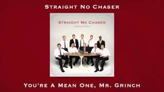 Straight No Chaser - You