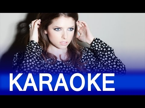 Anna Kendrick Cups Pitch Perfect S When I M Gone Instrumental Karaoke Version Youtube