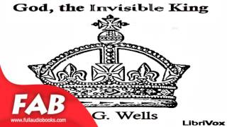 God, the Invisible King Full Audiobook by H. G. WELLS by *Non-fiction Audiobook
