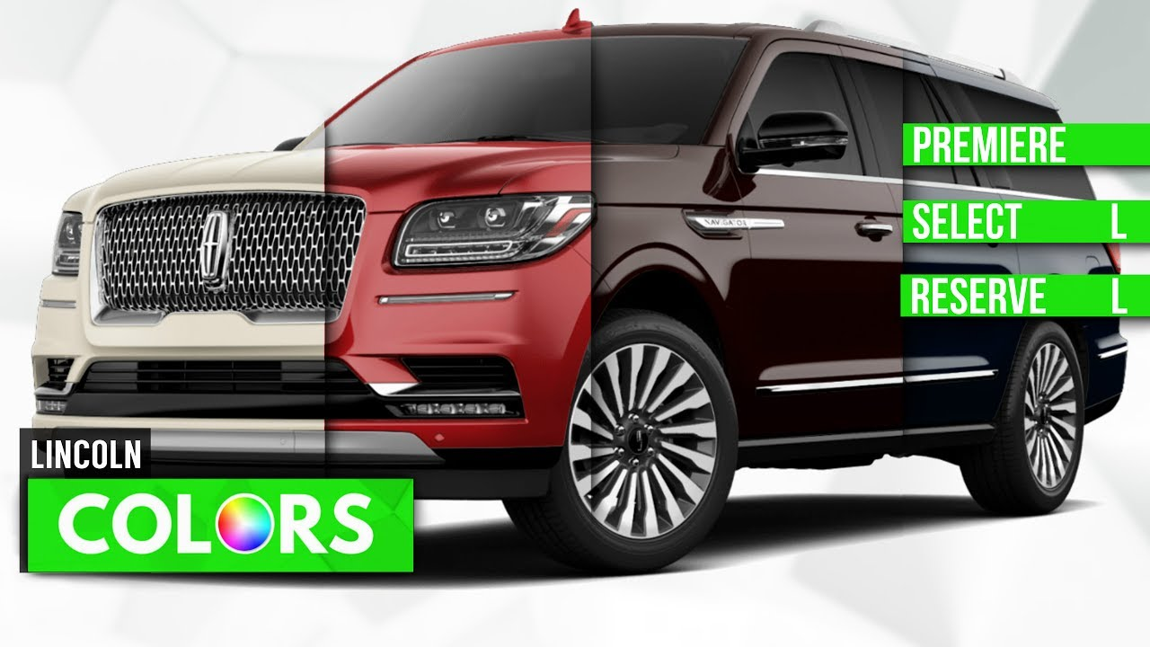 2018 lincoln navigator colors. contemporary 2018 2018 lincoln navigator colors  premiere select u0026 reserve and lincoln navigator colors youtube