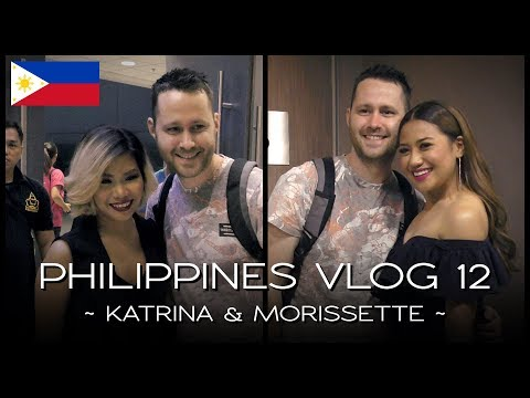 Meeting Katrina & Morissette - PHILIPPINES VLOG 12