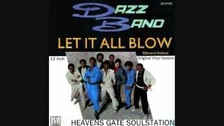 Dazz Band - Let It All Blow (original 12 inch recording) HQ+Sound