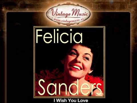 FELICIA SANDERS Vocal Jazz.  I Wish You Love , If You Do , Look At Me