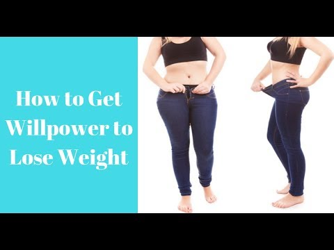 How to Get Willpower to Lose Weight