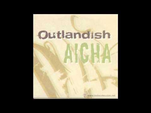 Outlandish-Aicha Remix