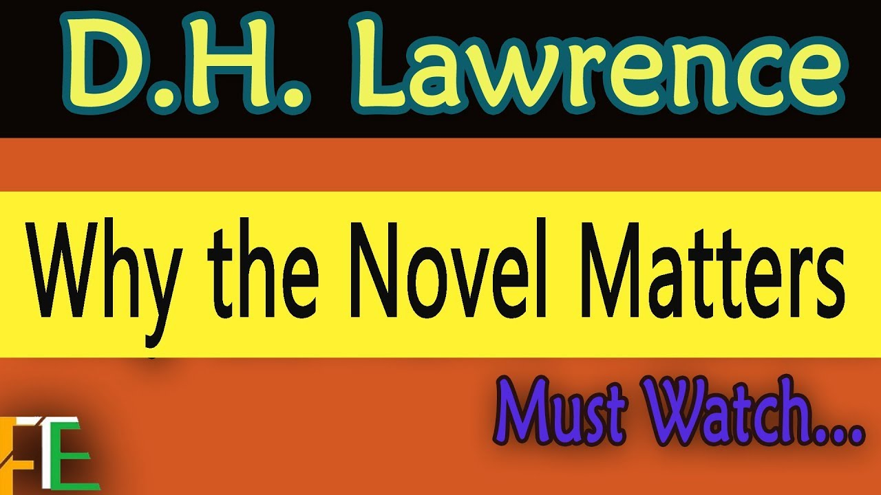 Download Why the Novel Matters: D. H.  Lawrence.    ||FTE||