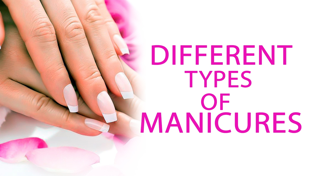 Different Types Of Manicures | Manicure At Home - Step By Step ...