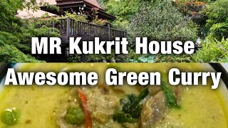 MR Kukrit Heritage House & Awesome Green Curry (Bangkok Vlog 2)